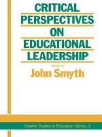 Critical Perspectives On Educational Leadership PDF