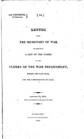 Letter from the Secretary of War, Transmitting a List of the Names of the Clerks in the War Department During the Last Year, and the Compensation of Each: January 23, 1824