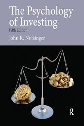 The Psychology of Investing: Edition 5