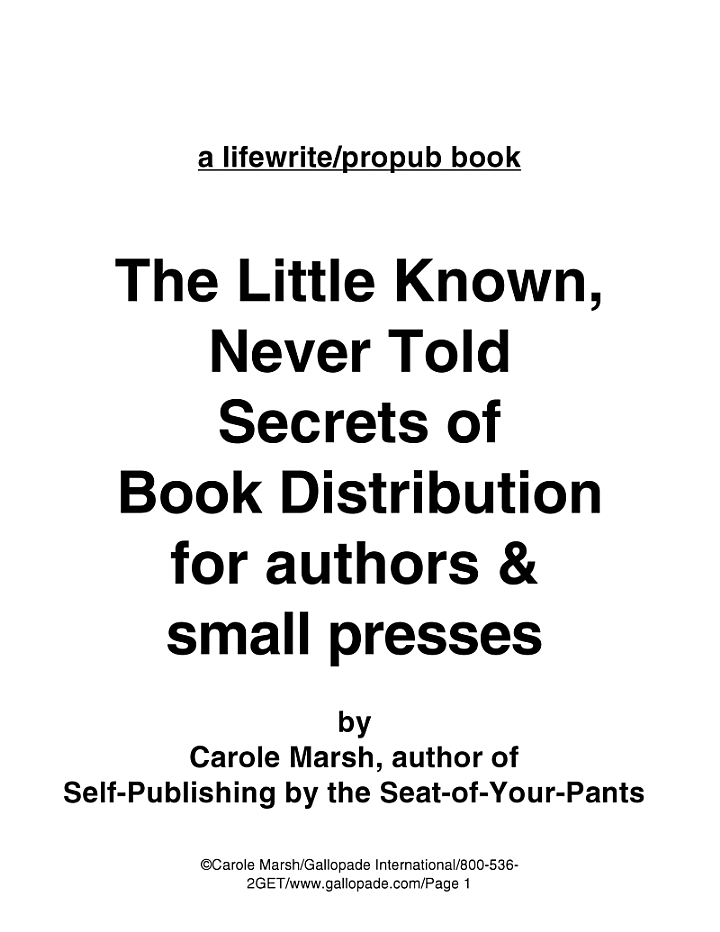 The Little Known, Seldom Told Secrets of Book Distribution for Authors and Small Presses