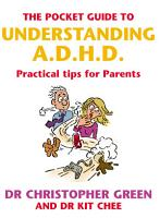 The Pocket Guide To Understanding A D H D  PDF
