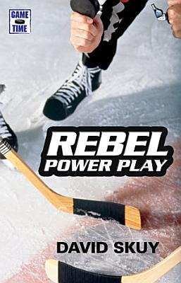 Game Time  Rebel Power Play