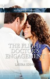 The Flight Doctor's Engagement