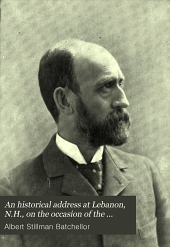 An historical address at Lebanon, N.H., on the occasion of the celebration of the centennial of Franklin lodge, no. 6, F. and A.M., May 13, 1896