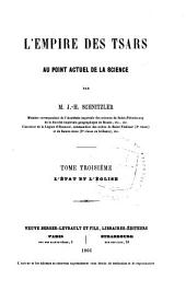 L'Empire des tsars au point actuel de la science: Volume1