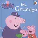 Peppa Pig My Grandpa Book PDF