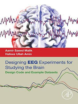 Designing EEG Experiments for Studying the Brain