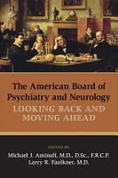 The American Board of Psychiatry and Neurology PDF
