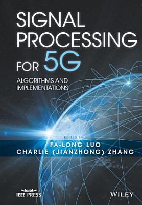 Signal Processing for 5G  Algorithms and Implementations PDF