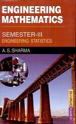 Engineering Mathematics Semester - Iii (engineering Statistics)