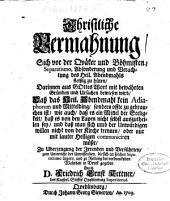 Christliche Vermahnung, sich vor der Quäker und Böhmisten Separatismo ... zu hüten