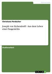 Joseph von Eichendorff: - Aus dem Leben eines Taugenichts