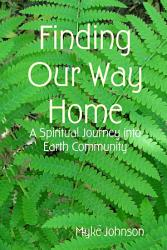 Finding Our Way Home Book PDF