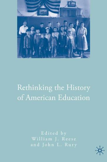 Rethinking the History of American Education PDF