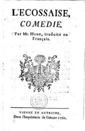 L' ECOSSAISE, COMEDIE