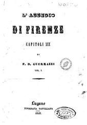 L' assedio di Firenze capitoli 30: Volume 1