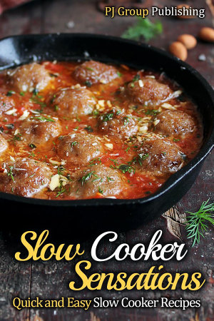 Slow Cooker Sensations