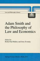 Adam Smith and the Philosophy of Law and Economics PDF