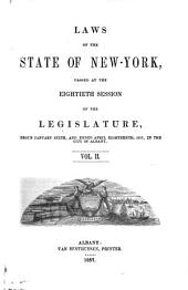 Laws of the State of New York: Passed at the ... Session of the Legislature, Volume 80; Volume 82
