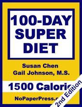 100-Day Super Diet - 1500 Calorie