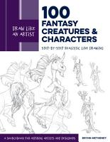 Draw Like an Artist  100 Fantasy Creatures and Characters PDF
