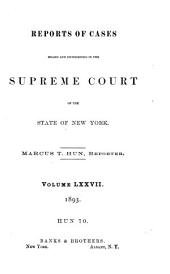 Reports of Cases Heard and Determined in the Supreme Court of the State of New York: Volume 70