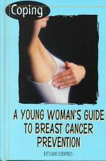 Coping: A Young Woman's Guide to Breast Cancer Prevention