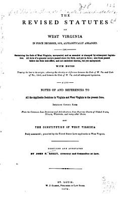 The Revised Statutes of West Virginia in Force December 1878 PDF