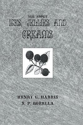 About Ices Jellies   Creams
