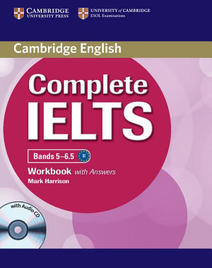 Complete IELTS Bands 5 6 5 Workbook with Answers with Audio CD