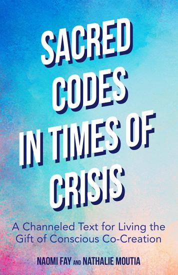 Sacred Codes in Times of Crisis PDF