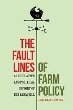 The Fault Lines of Farm Policy