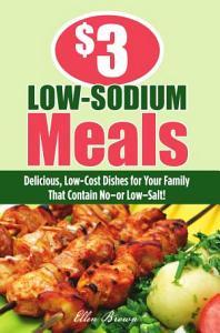 3 Low Sodium Meals Book