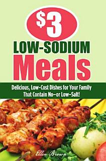 3 Low Sodium Meals Book