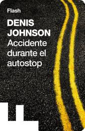 Accidente durante el autostop (Flash)
