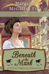 Beneath the Mask: Uncommon Lords and Ladies (Book One)