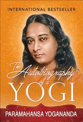The Autobiography of a Yogi