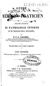 Guide du médecin praticien ou résumé général de pathologie interne et de thérapeutique appliquées: Volume3