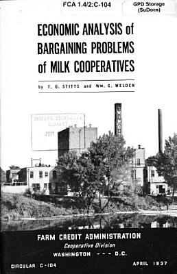 Economic Analysis of Bargaining Problems of Milk Cooperatives