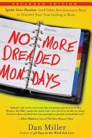 No More Dreaded Mondays PDF
