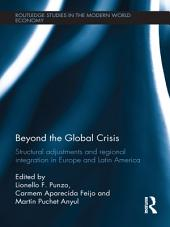 Beyond the Global Crisis: Structural Adjustments and Regional Integration in Europe and Latin America