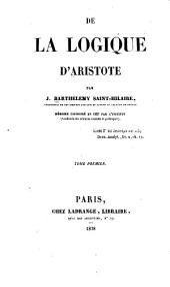 De la logique d'Aristote: Volume1