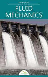 Basics of Fluid Mechanics: by Knowledge flow
