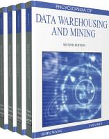 Encyclopedia of Data Warehousing and Mining  Second Edition PDF