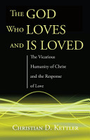 The God Who Loves and Is Loved PDF