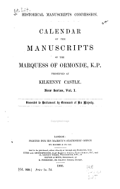 Calendar of the Manuscripts of the Marquess of Ormonde, K. P.: Preserved at Kilkenny Castle, Volume 1