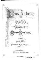 Das Jahr 1848  Geschichte der Wiener Revolution PDF