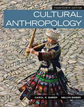 Cultural Anthropology: Edition 14