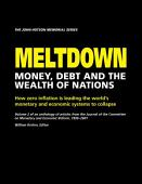 Meltdown Money Debt And The Wealth Of Nations Volume 2