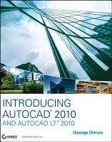 Introducing AutoCAD 2010 and AutoCAD LT 2010 PDF